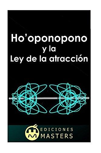 Ho'oponopono y la Ley de la atracción por Adolfo Perez Agusti