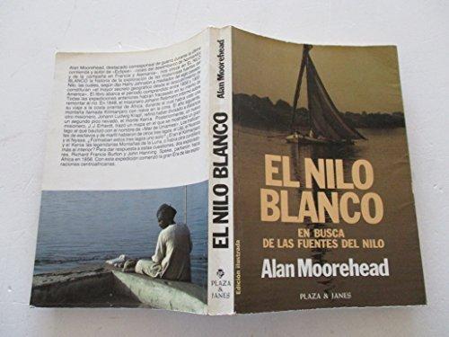 Portada del libro EL NILO BLANCO. En busca de las fuentes del Nilo
