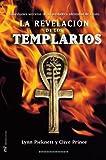 La Revelacion De Los Templarios / Templar Revelation (Spanish Edition) by Lynn Picknett (2004-05-01)