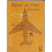 Manuel du pilote d'avion, vol à vue (Collection SFACT)