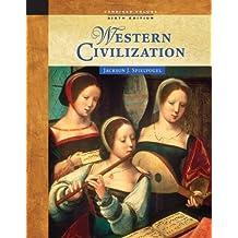 Western Civilization: Combined Volume by Spielvogel, Jackson J. (2005) Hardcover