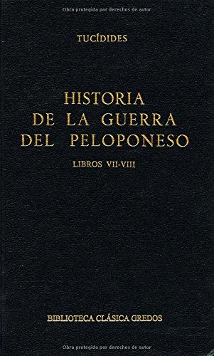 Historia de la Guerra del Peloponeso VII - VIII por Tucidides