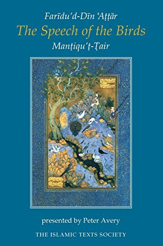 The Speech of the Birds (Islamic Texts Society) by Faridu'd-Din Attar(1998-06-01)