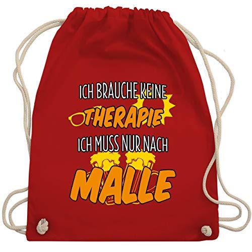 Urlaub - Ich brauche keine Therapie ich muss nur nach Malle - Unisize - Rot - WM110 - Turnbeutel & Gym Bag