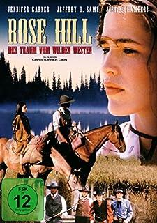 Rose Hill - Der Traum vom Wilden Westen