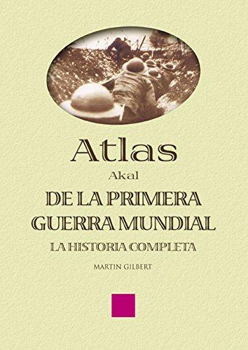 Atlas de la Primera Guerra Mundial (Atlas Akal)