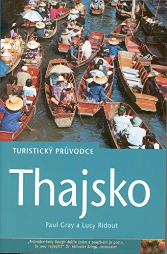Thajsko: Turistický průvodce - Thailand Guides Rough