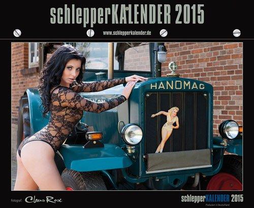 schlepperKalender 2015, Traktoren/Trecker/Akt/Kalender: Wandkalender (Traktor Kalender 2015)