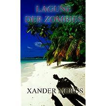 Die Lagune der Zombies - Roman