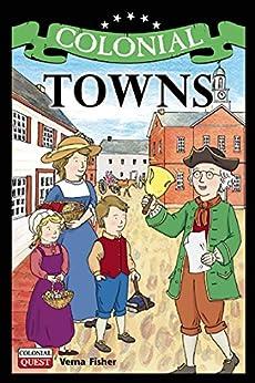 Descargar PDF Colonial Towns (Colonial Quest)