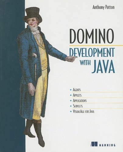 Domino Development with Java by Anthony Patton (2000-09-12)