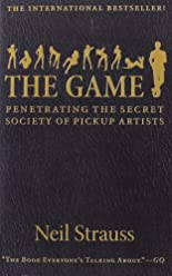 The Game: Penetrating the Secret Society of Pickup Artists hier kaufen