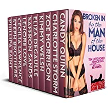 Broken in by the Man of the House: Ten Untouched Princesses who get What he Wants (Shameless Book Bundles 21)
