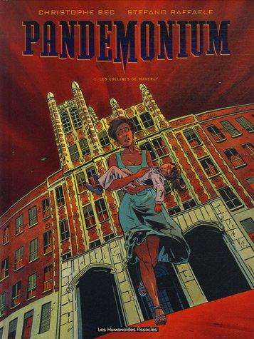 Pandemonium, Tome 1 : Les collines de Waverly