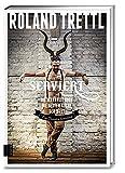 Serviert: Die Wahrheit über die besten Köche der Welt - Roland Trettl