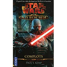 Star Wars : The Old Republic : Complots