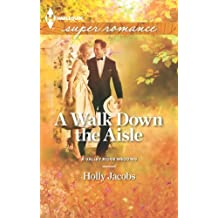 A Walk Down the Aisle by Holly Jacobs (2013-06-04)