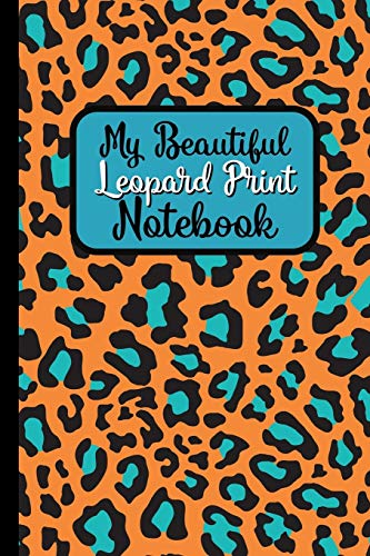 My Beautiful Leopard Print Notebook: Blank Lined 6x9 Leopard Print Journal For Writing -