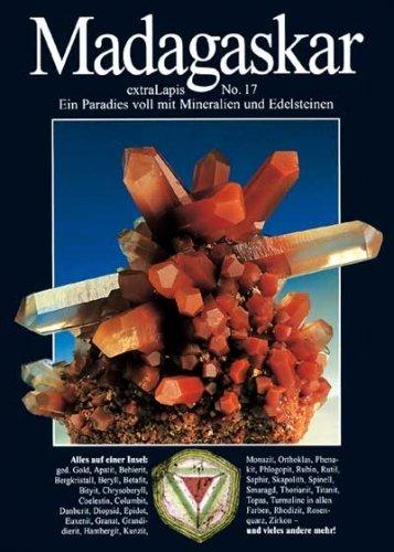 extraLAPIS Nr. 17 - Madagaskar (Das Paradies der Mineralien und Edelsteine) {Broschiertes Paperback} (extraLapis)
