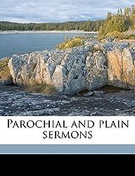 Parochial and plain sermons Volume 7 by John Henry Newman (2010-08-05)