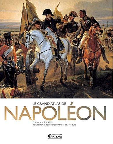 Le Grand Atlas de Napoléon par Collectif