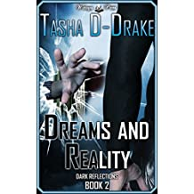 Dreams and Reality: Superheroes, Sex and Succour (Dark Reflections Book 2)