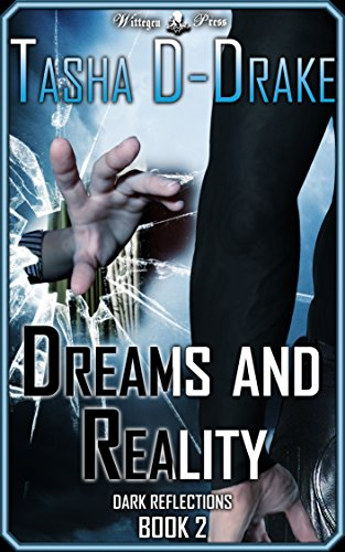 ebook: Dreams and Reality: Superheroes, Sex and Succour (Dark Reflections Book 2) (B00UKDWE74)