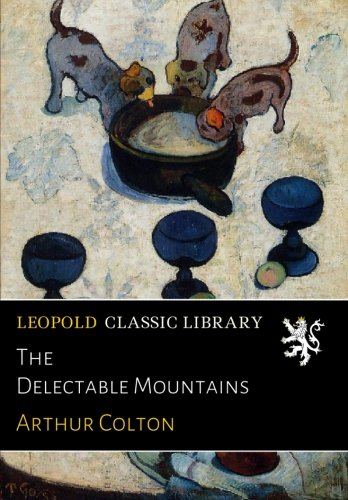 The Delectable Mountains por Arthur Colton