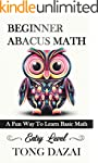 Beginner Abacus Math: A Fun Way To Le...