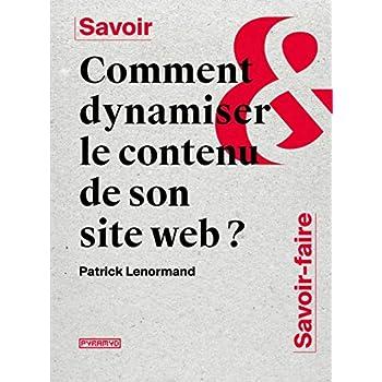 Comment dynamiser le contenu de son site web ?