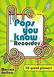 Pops you know for Recorder (+CD) mit Bleistift -- 30 beliebte Hits aus Pop und Rock bis zu Filmmelodien u.a. mit DANCING QUEEN (Abba) und STAR WARS, leicht bis mittelschwer arrangiert für Sopranblockflöte und Klavier (Noten/sheet music)
