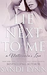 Lie Next To Me (A Millionaire's Love) (English Edition)