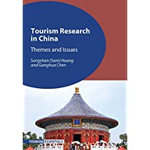 Tourism Research in China: Themes and Issues (Tourism Essentials)