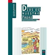 Dios Es Nuestro Padre. Iniciación Cristiana De Niños 1. (Catequesis Madrid)