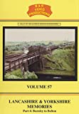 B&R 57: Lancashire & Yorkshire Memories Part 4 DVD - B & R Video Productions