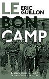 Le bon camp (Romans) (French Edition)