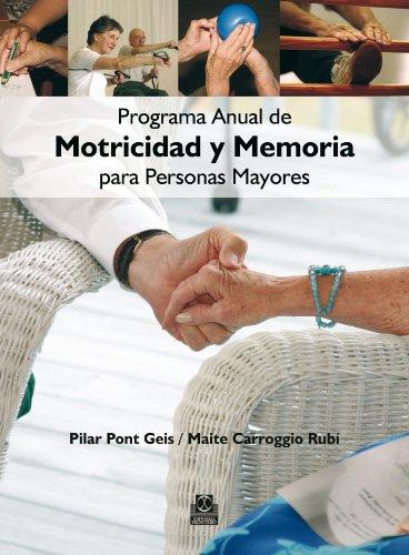 Programa anual de motricidad y memoria para personas mayores (Tercera Edad nº 31) por Maite Carroggio Rubí