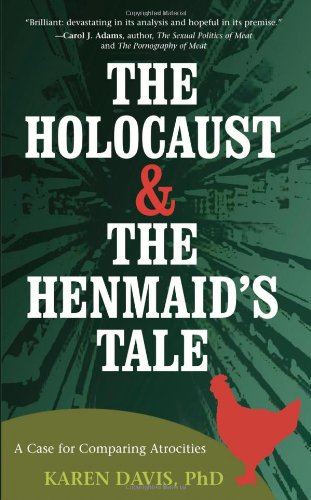 The Holocaust and the Henmaids Tale: A Case for Comparing Atrocities