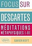 Descartes Méditations Métaphysiques I-III