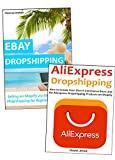 DROPSHIPPING FOR BEGINNERS: How to Start Selling Products Even Without Investing On Your Own Inventory. Ebay & Aliexpress Training Bundle