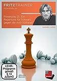 Powerplay 21: Ein Repertoire für Schwarz gegen die Anti-Sizilianer: fritztrainer - interaktiver Schachkurs mit Videofeedback