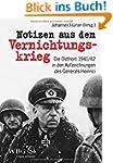 Notizen aus dem Vernichtungskrieg: Di...
