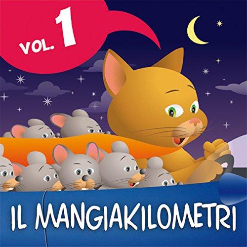 Le fiabe del Mangiakilometri Vol.1  Audiolibri