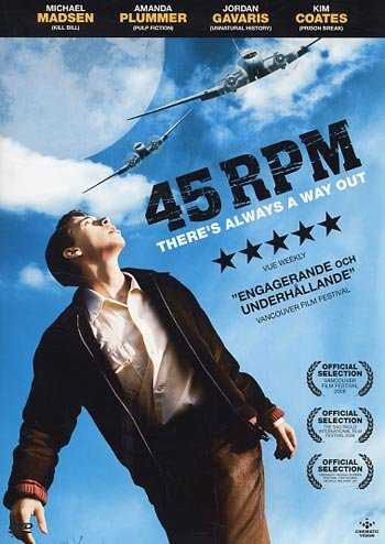 45 RPM - DVD - from 2008 by Dave Schultz with Michael Madsen and Jordan Gavaris . by Michael Madsen Jordan Gavaris Kim Coates August Schellenberg MacKenzie Porter Justine Banszky Amanda Plummer Terry David Mulligan Marty Antonini Ted Whittall