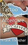 Laser Tattoo Removal Aftercare Cream