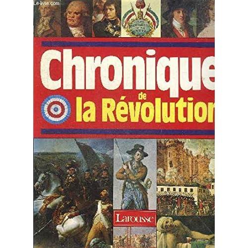 Chronique de la Révolution, 1788-1799