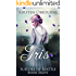 Iris (Suitors of Seattle Book 8) (English Edition)
