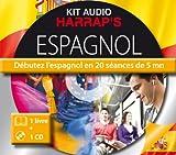 Harrap's Kit audio espagnol - Débutez l'Espagnol en 20 séances de 5 mn