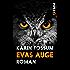 Evas Auge: Roman (Konrad Sejer 23859)