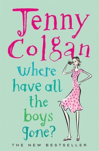 Where Have All the Boys Gone? por Jenny Colgan